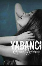 YABANCI (K)  by persembe_yagmuru23