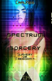 Spectrum Sorcery EP#1 - Slavery or Freedom? by CarlRies