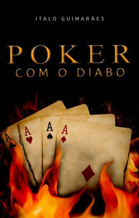 Poker com o Diabo by Italocuima1