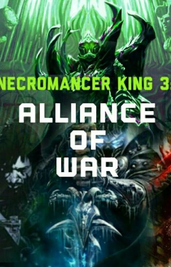 Necromancer King 3 : Alliance Of War