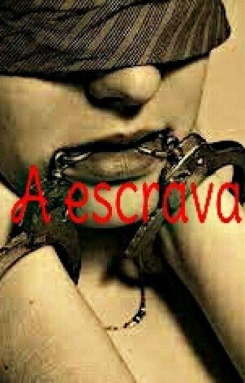 A escrava