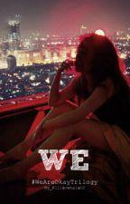 We [CZ] by Killerwhale02