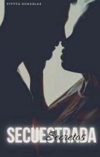 Secuestrada. Libro #2. © by VityGonzalez