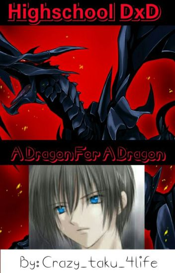 Highschool DxD: A Dragon For A Dragon
