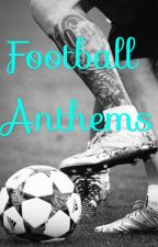 Football Anthems by passionblaugrana