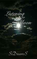 Listening To The Moon by SsDreamsS
