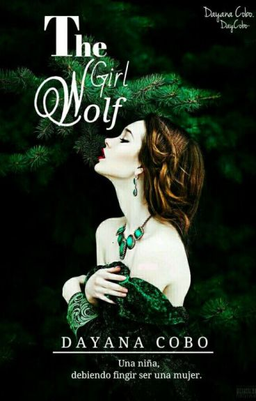 «The Girl Wolf» #WorldInfinity#PP2016#CocoWattpadAwards2016