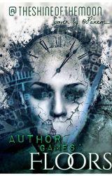 Author Games: Floors by LightOfTheMooneh