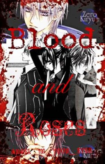 Blood and Roses {Book 2} [ON HOLD]
