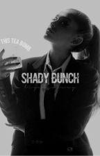 SHADY BUNCH by kehalani