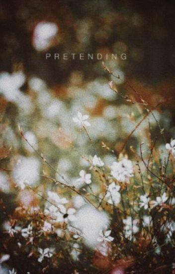 Pretending | ✓