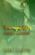Incompatibles #2 #premiosliteraturaangel2016 by thebabypes