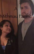 A Mithmau Fanfic  by Kavislays
