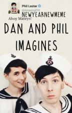 Dan and Phil Imagines by NewYearNewMeme