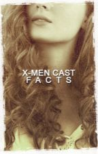 X-Men Cast → Facts by -charlesfterik