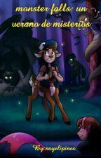 Monster Falls: Un Verano De Misterios by phantompines