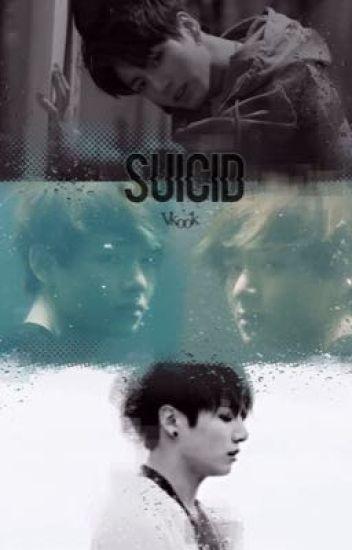 suicide | vkook   ABGESCHLOSSEN