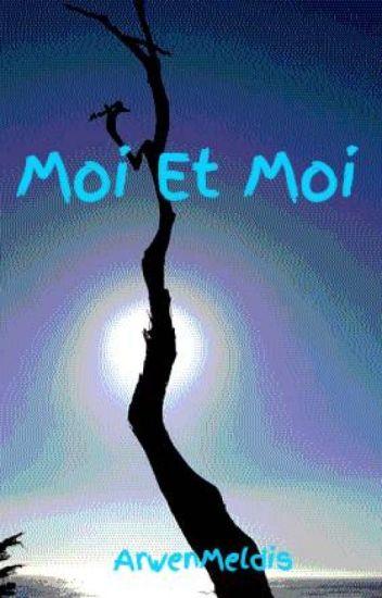 Moi Et Moi