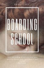 Boarding School |Luke Hemmings| by dxddyluke