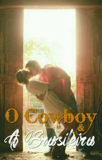 O Cowboy e a Brasileira by 2016pandinha