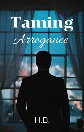 Taming Arrogance (bxb)