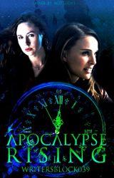 Apocalypse Rising (Book Six) by WritersBlock039
