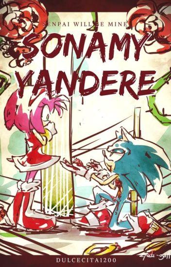 Amor Yandere -Sonamy-