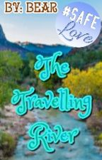 The Travelling River by AngelahBear32_