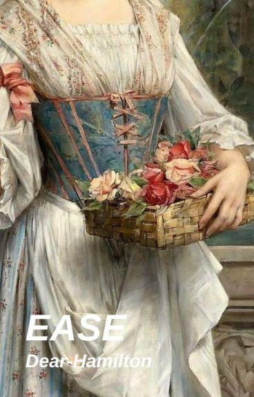 EASE (Lafayette x Reader)