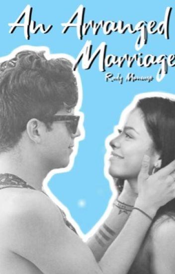 An Arranged Marriage ~Rudy Mancuso~