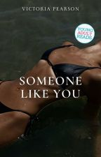 Someone Like You by mirages