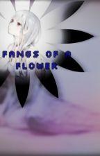 Fangs of a Flower (Vampire Knight Fan-fiction) by Ryuu_No