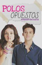 Polos Opuestos (Karol y Ruggero)(Lutteo) | Completada! by missalxne-