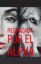 Rechazada Por El Alpha by The_dam_dark