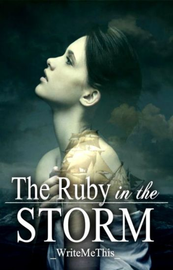 The Ruby in the Storm