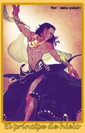 El príncipe de hielo [Thorki AU]