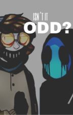 Isn't That Odd ? [ Ticci Toby x Eyeless Jack by EdgyCommie
