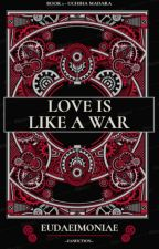 Love Is Like A War [Madara Uchiha] by ElusiveShadow