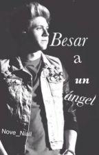 Besar a un ángel » Niall Horan by Nove_Niall