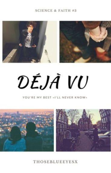 Déjà Vu |b.m. {EN PAUSA}