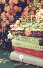 FRASES DE LIBROS by Wilder_Lou
