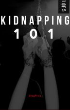 Kidnapping 101 by shayprick