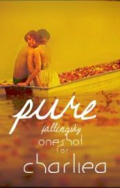 Pure *OneShot for CharlieA* by TheNerdyOne