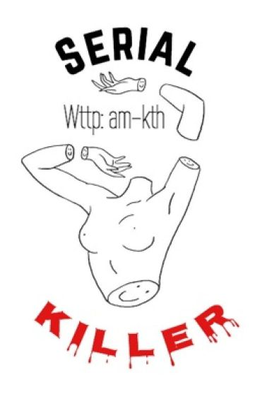 Serial killer. | BTS - V | Taehyung