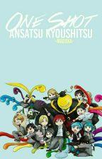 •|One Shots Ansatsu Kyoushitsu|• by -madxka-