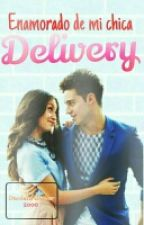 Me Enamoré De Mi Chica Delivery 3ra Temporada! by Daniela_de_Bieber