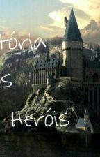 Hogwarts: A História Dos Novos Heróis by SophyaFerreira