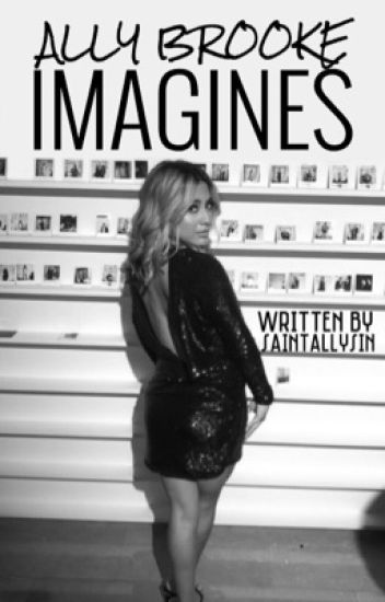 Ally Brooke Imagines