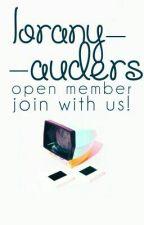 LoranyAuders Open member! by LoranyAuders