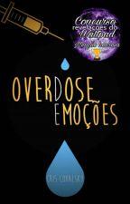 Overdose de Emoções by Cris_Mariani